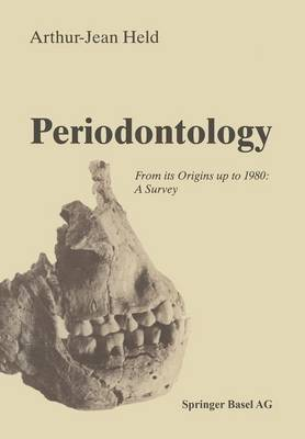 Periodontology: From its Origins up to 1980: A Survey