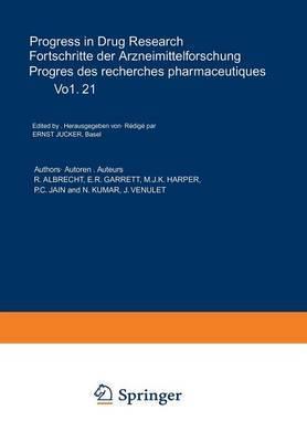 Progress in Drug Research / Fortschritte der Arzneimittelforschung / Progres des rechersches pharmaceutiques