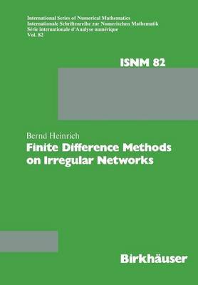 Finite Difference Methods on Irregular Networks