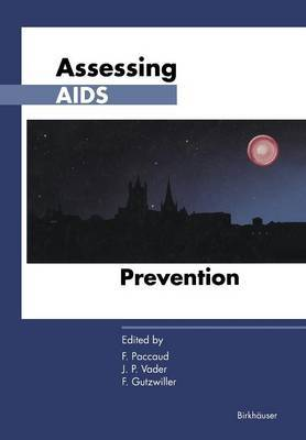 Assessing AIDs Prevention: Selected Papers Presented at the International Conference Held in Montreux (Switzerland), October 29-November 1, 1990