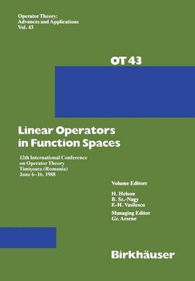 Linear Operators in Function Spaces: 12th International Conference on Operator Theory Timisoara (Romania) June 6-16, 1988