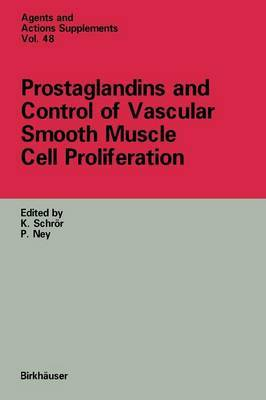 Prostaglandins and Control of Vascular Smooth Muscle Cell Proliferation