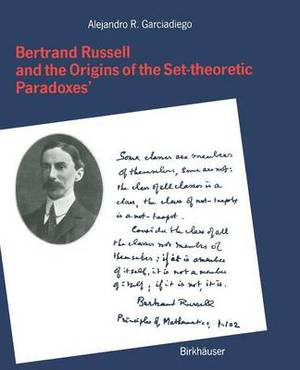Bertrand Russell and the Origins of the Set-Theoretic 'Paradoxes'