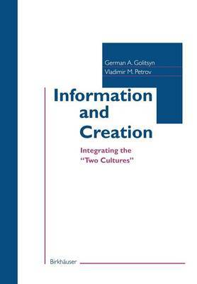 Information and Creation: Integrating the  Two Cultures