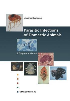 Parasitic Infections of Domestic Animals: A Diagnostic Manual