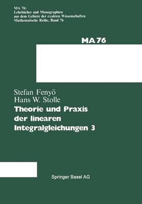 Theorie Und Praxis Der Linearen Integralgleichungen
