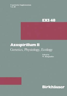 Azospirillum II: Genetics, Physiology, Ecology Second Workshop held at the University of Bayreuth, Germany September 6-7, 1983