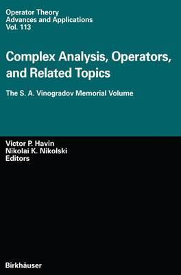 Complex Analysis, Operators, and Related Topics: The S. A. Vinogradov Memorial Volume