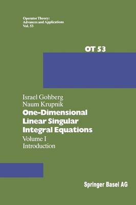 One-Dimensional Linear Singular Integral Equations: I. : Introduction