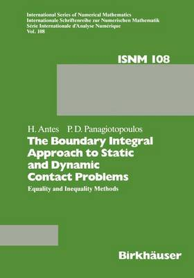 The Boundary Integral Approach to Static and Dynamic Contact Problems: Equality and Inequality Methods