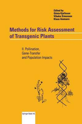 Methods for Risk Assessment of Transgenic Plants: II: Pollination, Gene-transfer and Population Impacts