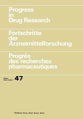 Progress in Drug Research / Fortschritte der Arzneimittelforschung / Progres des Recherches Pharmaceutiques