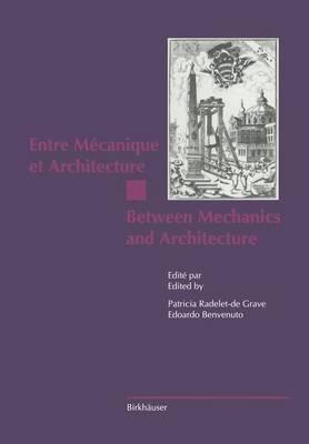 Entre Mecanique et Architecture / Between Mechanics and Architecture