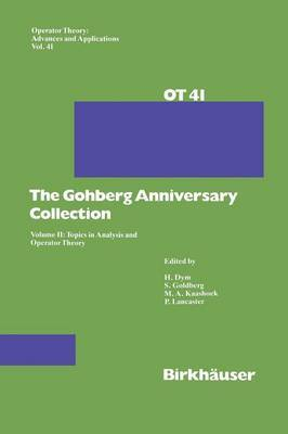 The Gohberg Anniversary Collection: Volume II: Topics in Analysis and Operator Theory