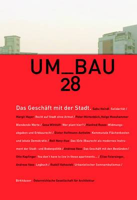 Das Geschaft Mit Der Stadt: Zum Verhaltnis Von Okonomie, Architektur Und Stadtplanung Umbau 28