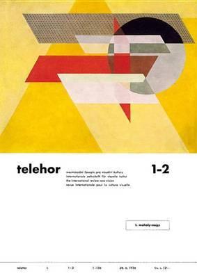 Telehor: Internationale Zeitschrift Fur Visuelle Kultur: Facsimile Reprint and Commentary