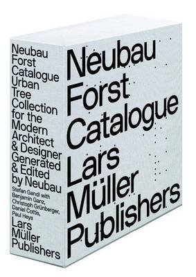 Neubau Forst Catalogue: Urban Tree Collection for the Modern Architect & Designer