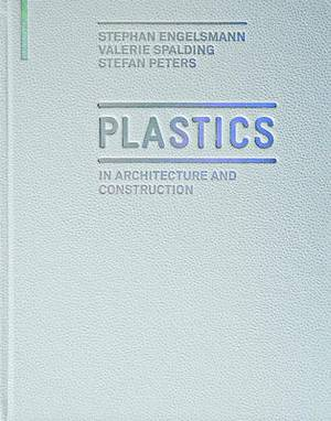 Plastics: in Architecture and Construction
