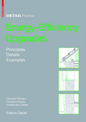 Energy-Efficiency Upgrades: Principles, Details, Examples
