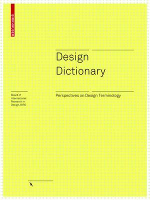 Design Dictionary: Perspectives on Design Terminology