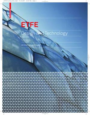 Etfe: Technology and Design