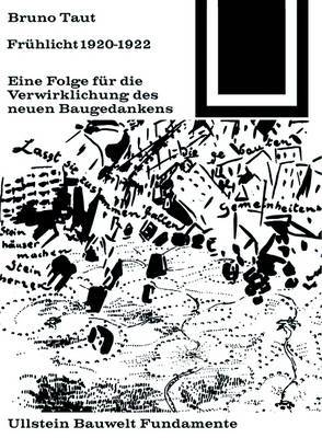 Fruhlicht 1920-1922: Eine Folge Fur Die Verwirklichung Des Neuen Baugedankens
