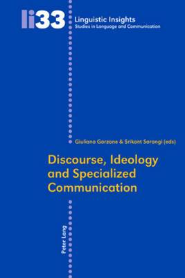 Discourse, Ideology and Specialized Communication