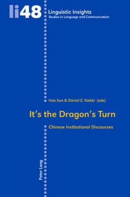 It's the Dragon's Turn: Chinese Institutional Discourses