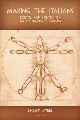 Making the Italians: Poetics and Politics of Italian Children's Fantasy