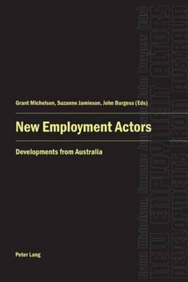 New Employment Actors: Developments from Australia