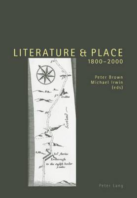 Literature and Place 1800-2000: Second Edition