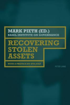 Recovering Stolen Assets: With a preface by Eva Joly