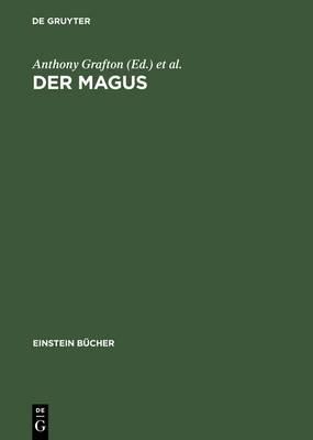 Der Magus: Seine Ursprunge Und Seine Geschichte in Verschiedenen Kulturen
