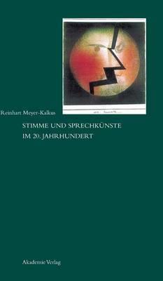 Stimme Und Sprechk nste Im 20. Jahrhundert