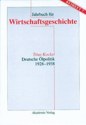 Deutsche �lpolitik 1928-1938