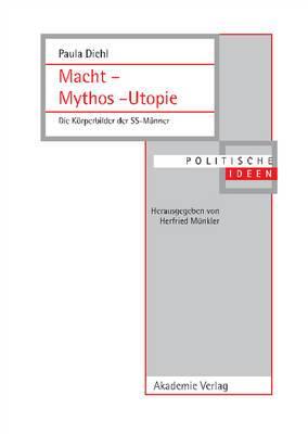Macht - Mythos - Utopie: Die Korperbilder Der SS-Manner