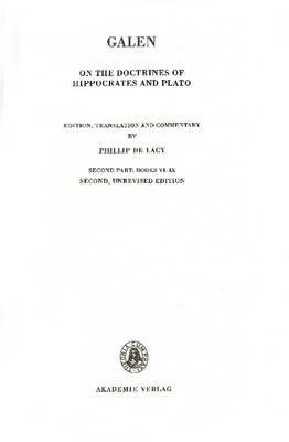 On the Doctrines of Hippocrates and Plato, 4,1,2, Second Part: Books VI-IX