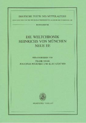 Die Weltchronik Heinrichs Von Munchen. Neue Ee