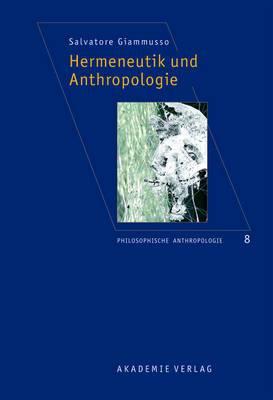 Hermeneutik Und Anthropologie