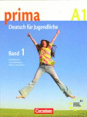 Prima - Deutsch Fur Jugendliche: Schulerbuch 1