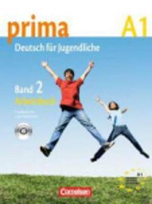 Prima - Deutsch Fur Jugendliche: Arbeitsbuch 2 MIT CD