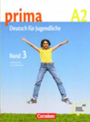 Prima - Deutsch Fur Jugendliche: Schulerbuch 3