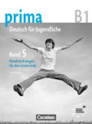 Prima - Deutsch Fur Jugendliche: Handreichungen Fur Den Unterricht 5