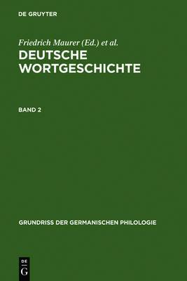 Deutsche Wortgeschichte. Band 2