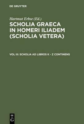 Scholia Ad Libros K - Z Continens