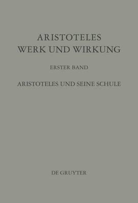 Aristoteles, Werk Und Wirkung