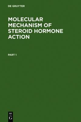 Molecular Mechanisms of Steroid Hormone Action