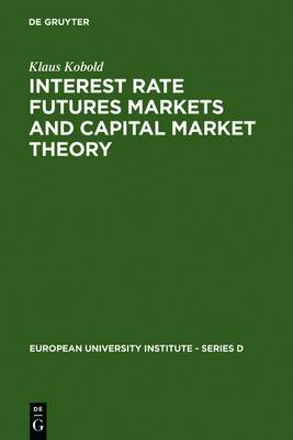 Interest Rate, Futures Markets and Capital Market Theory