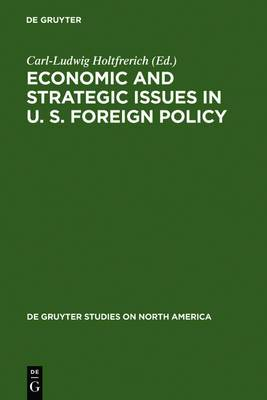 Economic and Strategic Issues in United States Foreign Policy