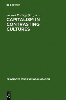 Capitalism in Contrasting Cultures: Conference Entitled Firms, Management, the State and Economic Cultures: Selected Papers